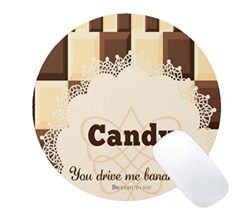 Mousepad Cute Candy, You Drive Me Bananas Brought To You Print Round Mouse Mat - Banana Me You