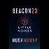 Beacon 23: Part One: Little Noises (Kindle Single)
