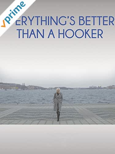 Everything's Better than a Hooker