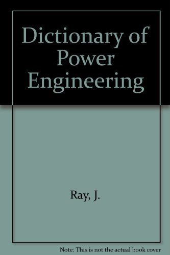 Dictionary of Power Engineering: German-English, with English definitions and English index