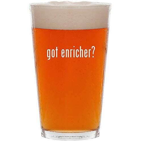 got enricher? - 16oz All Purpose Pint Beer Glass