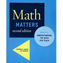 Math Matters: Understanding the Math You Teach, Grades K-8 (2nd Edition)