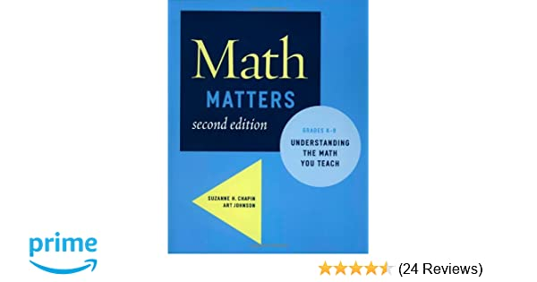 Amazon math matters understanding the math you teach grades amazon math matters understanding the math you teach grades k 8 2nd edition 9780941355711 suzanne h chapin art johnson books fandeluxe Image collections
