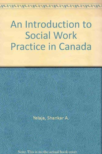 An Introduction to Social Work Practice in Canada