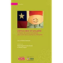 Démocratie et sexualité: Politisation de la pilule du lendemain dans le Chili de la Concertación (1990-2010) (Chrysalides) (French Edition)