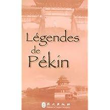 Legendes De Pekin