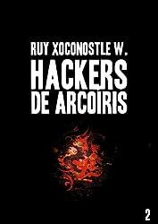 Hackers de arcoíris 2: Código: Indra (Spanish Edition)