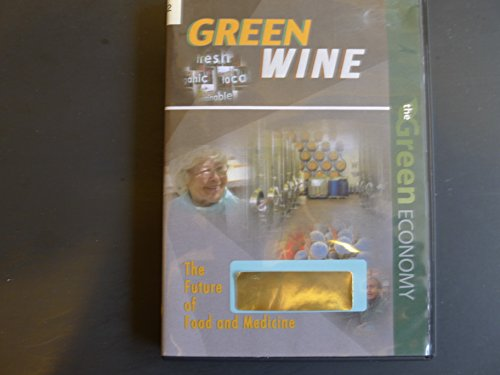 Green Wine: The Future of Food and medicine