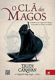 O clã dos magos (A trilogia do Mago Negro Livro 1)