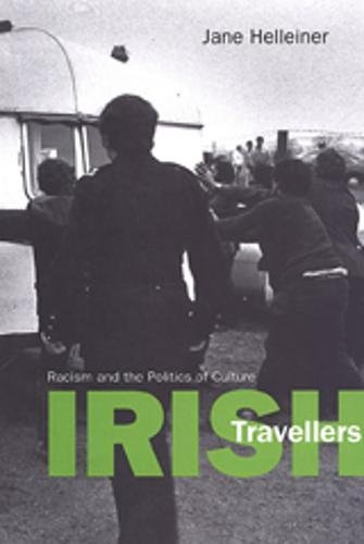 Download Irish Travellers: Racism and the Politics of Culture (Anthropological Horizons) PDF