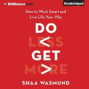 Do Less, Get More Audiobook
