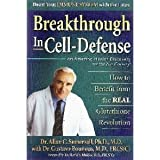 Breakthrough in Cell-Defense, Gustavo Bounous and Allan Somersall, 1890412864