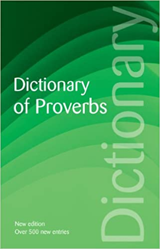 Dictionary of Proverbs (Wordsworth Reference)