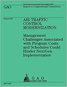 modernization of air traffic control The president is right when he says that the nation's air traffic control system is  old and is taking a long time to modernize.