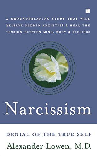 Narcissism Denial Of The True Self Pdf