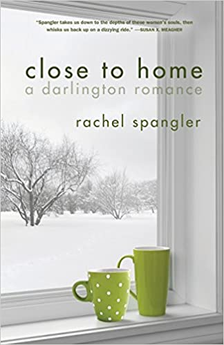 Image result for close to home rachel spangler
