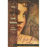 Front cover for the book All for Love by John Vernon