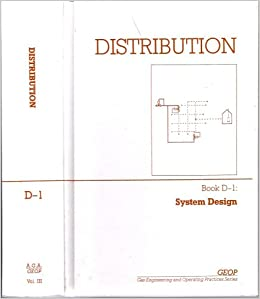 Distribution Volume 3 Book D-1 System Design (GEOP Gas Engineering