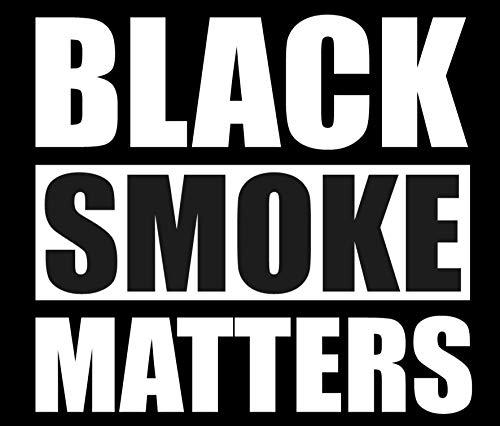 Black smoke matters- 5