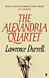 The Alexandria Quartet: Justine, Balthazar, Mountolive, Clea