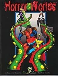 Horror Worlds: An Expansion Book for Horror Rules