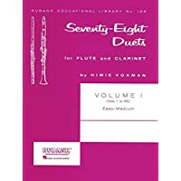 Seventy-Eight Duets for Flute and Clarinet, Volume I: Easy to Medium: 1 (Rubank Educational Library)
