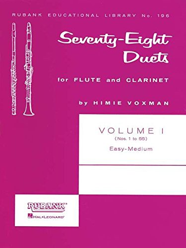 78 Duets for Flute and Clarinet: Volume 1 - Easy to Medium (No. 1-55) (Rubank Educational Library) - Duets Flute