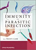 Immunity to Parasitic Infection, Tracey Lamb, 0470972475