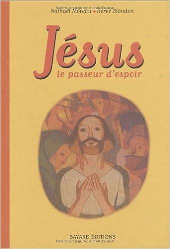 Livre gratuits Jésus : Le passeur d'espoir pdf