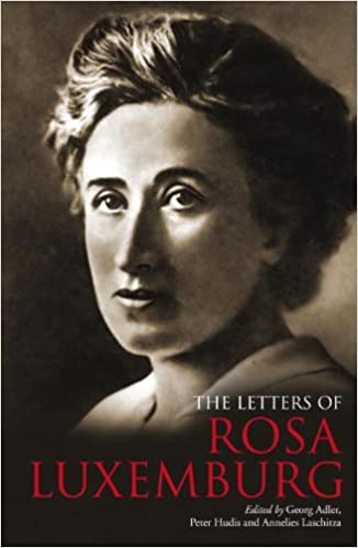 Image result for the letters of rosa luxemburg