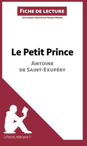 Le Petit Prince d'Antoine de Saint-Exupéry (Fiche...