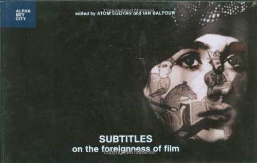 Subtitles: On the Foreignness of Film (Alphabet City)