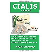 CIALIS Tadalafil: Disfunción eréctil, aumento de la libido, erección dura y fuerte y SATISFACCIÓN SEXUAL COMPLETA