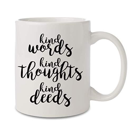 Christmas Gift for Her 11 oz. Inspirational Mug Quotes on Coffee Mug Christmas Gift Idea Black and White Mug Kind Words Kind Thoughts Kind Deeds