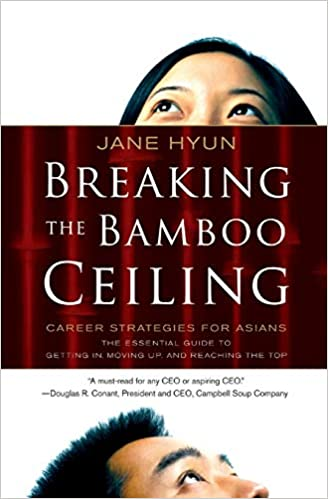 Amazon.com: Breaking the Bamboo Ceiling: Career Strategies ...