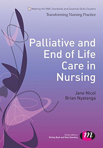 Palliative and End of Life Care in Nursing (Transforming Nursing Practice Series) Pdf