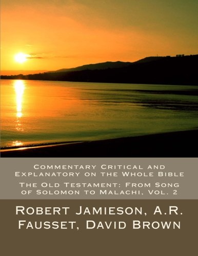 Jamieson, Fausset and Brown's Commentary on the Whole Bible