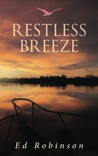 Restless Breeze (Trawler Trash) (Volume 9)