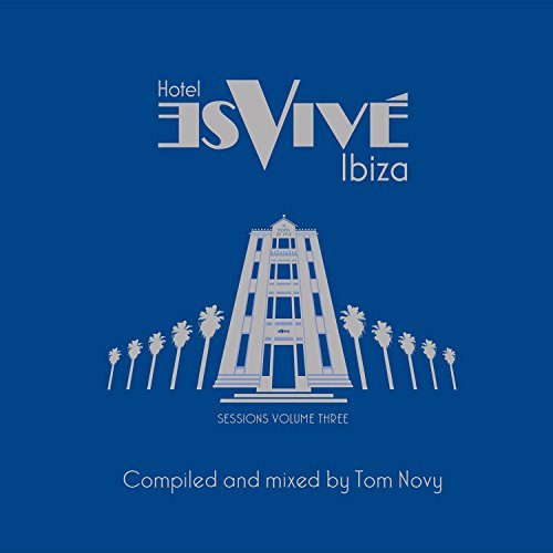 Hotel Es Vive Ibiza - Sessions...