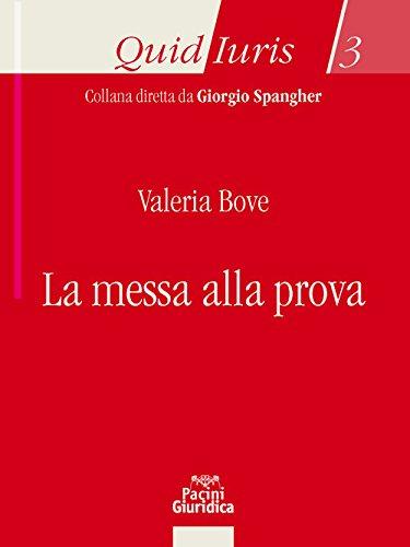 Messa Alla Prova.La Messa Alla Prova Bove 9788833790015 Amazon Com Books