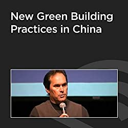 New Green Building Practices in China