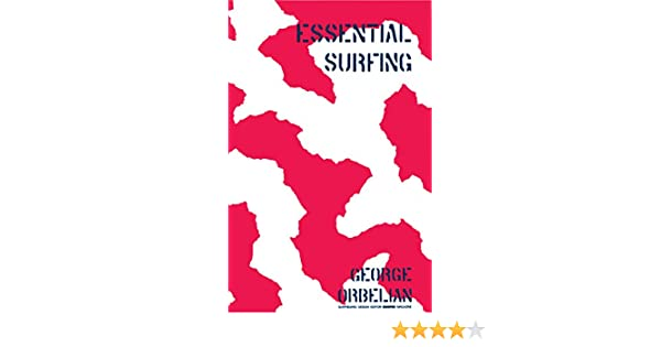 Essential Surfing (English Edition) eBook: George Orbelian: Amazon.es: Tienda Kindle