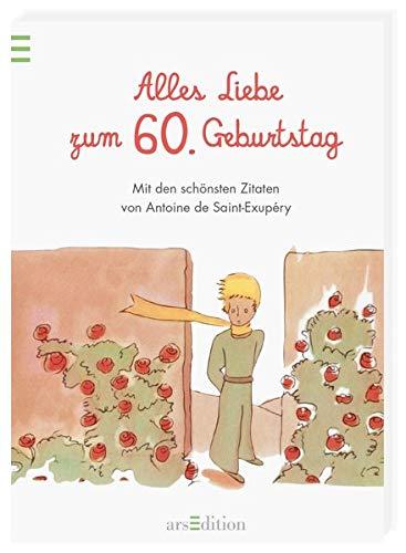 Alles Liebe zum 60. Geburtstag: Die schönsten Zitate von Antoine de Saint-Exupéry