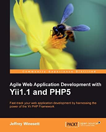 Agile web application development with yii1. 1 & php5: amazon. Co. Uk.