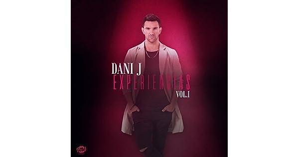 Amazon.com: Experiencias, Vol. 1: Dani J: MP3 Downloads