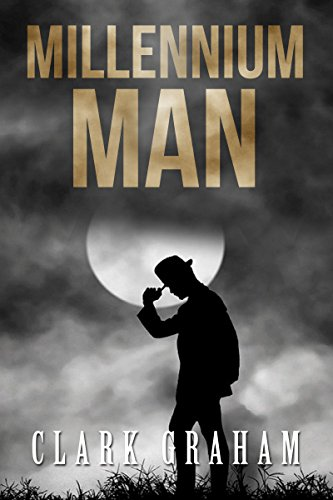 Book: Millennium Man by Clark Graham