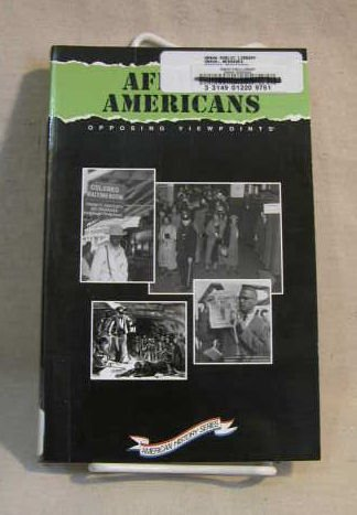 Search : African Americans: Opposing Viewpoints (American History Series (San Diego, Calif.).)