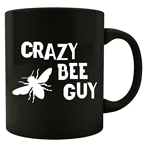 Crazy Bee Guy Funny Bee Lover Design For Men That Love Beekeeping and Bees - -