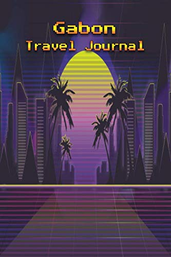 Gabon Mug - Gabon Travel Journal: Travelers Diary Blank Lined Paper 6X9 Composition Notebook