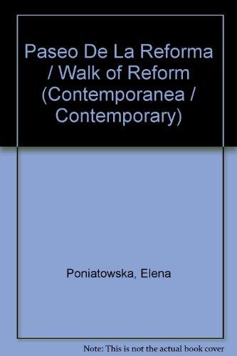 Paseo De La Reforma / Walk of Reform (Contemporanea / Contemporary) (Spanish Edition)